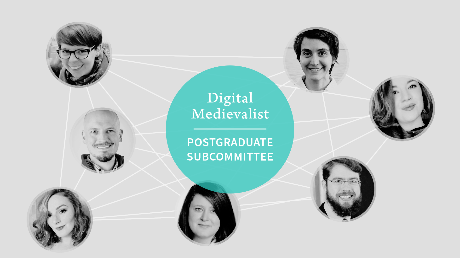 circular portrait pictures of the members of the Digital Medievalist Postgraduate Subcommittee, connected by lines